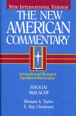 New American Commentary: Haggai and Malachi