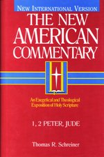 New American Commentary: 1 & 2 Peter and Jude