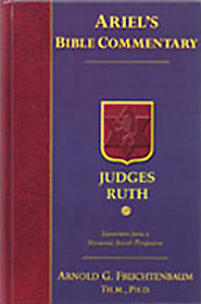 Judges and Ruth: The Second Installment of Ariel's Bible Commentary Series