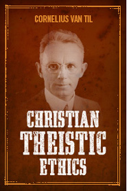 Christian Theistic Ethics
