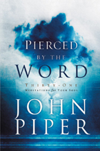 Pierced by the Word