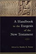 A Handbook to Exegesis of the New Testament