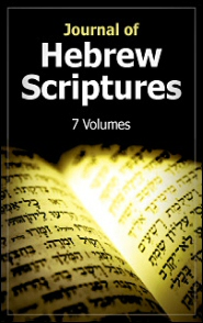 Journal of Hebrew Scriptures (7 vols.)