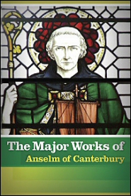 The Major Works of Anselm of Canterbury (4 vols.)