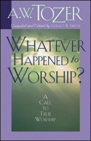 Whatever Happened to Worship?