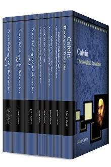 Tracts and Treatises of John Calvin (8 vols.)
