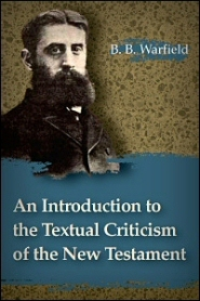 An Introduction to the Textual Criticism of the New Testament