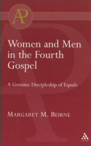 Women and Men in the Fourth Gospel: A Genuine Discipleship of Equals