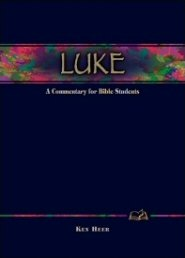 Wesleyan Bible Commentary: Luke