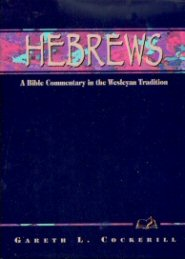 Wesleyan Bible Commentary: Hebrews
