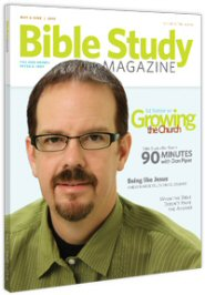 Bible Study Magazine—May-June 2010 Issue
