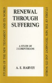 Renewal through Suffering: A Study of 2 Corinthians