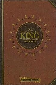 The Gospel of the King: A Commentary on Matthew