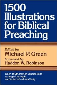 1,500 Illustrations for Biblical Preaching