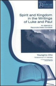 Spirit and Kingdom in the Writings of Luke and Paul