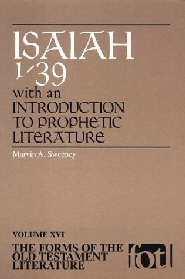 Forms of the Old Testament Literature Series: Isaiah 1–39, with an Introduction to Prophetic Literature