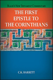 Black's New Testament Commentary: The First Epistle to the Corinthians