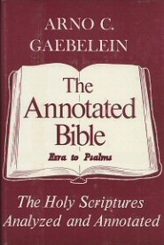The Annotated Bible, vol. 3: Ezra to Psalms