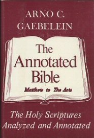 The Annotated Bible, vol. 6: Matthew to The Acts