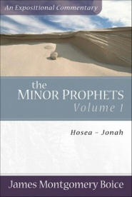 Minor Prophets, Vol. 1: Hosea–Jonah