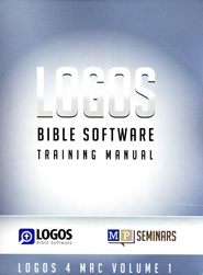 Logos Bible Software for Mac Training Manual: Volume 1