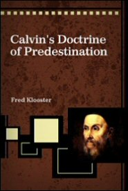 Calvin's Doctrine of Predestination