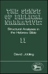 The Sense of Biblical Narrative: Structural Analysis in the Hebrew Bible, Vol. 2