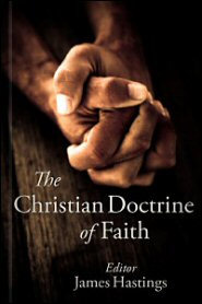 The Christian Doctrine of Faith