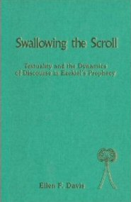 Swallowing the Scroll: Textuality and the Dynamics of Discourse in Ezekiel's Prophecy