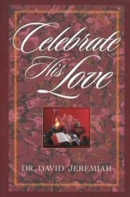 Celebrate His Love (Study Guide)