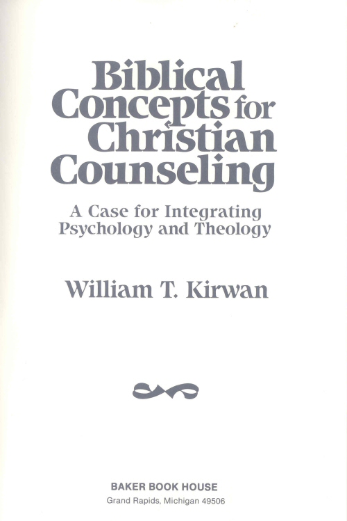 integration of psychology and theology Theology and psychotherapy integration of psychology and religion, psychotherapy and theology christian counseling, biblical counseling christian psychology faith and.