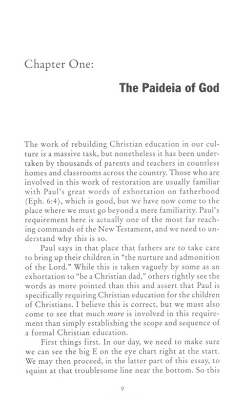 the paideia of god and other essays on education God, that is god as revealed in scripture, then knowledge of god means knowledge of scriptures, its texts, and ordering of the texts thematically interpreted into doctrines the proclamation of that revelation would be a means of grace in preaching and.