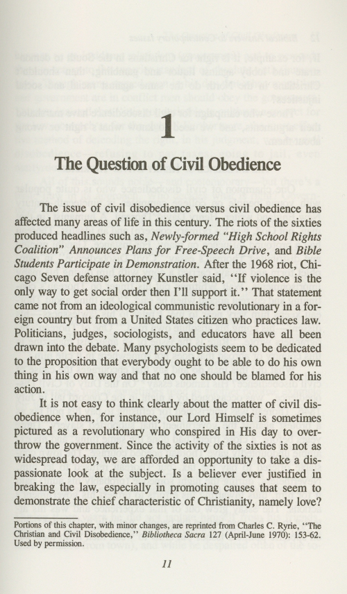 civil disobedience and the bible Probe's kerby anderson discusses biblical arguments for civil disobedience and presents the position of operation rescue and its opponents the bible clearly teaches that there are times when a believer must disobey civil law so that he or she can obey god's higher law.