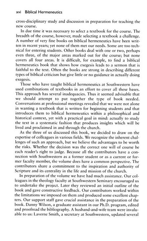 biblical hermeneutics Hermeneutics, the study of the general principles of biblical interpretationfor both jews and christians throughout their histories, the primary purpose of hermeneutics, and of the.
