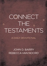 Connect the Testaments: A Daily Devotional