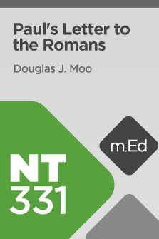 NT331 Book Study: Paul's Letter to the Romans