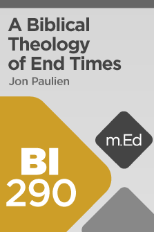 A Biblical Theology of End Times