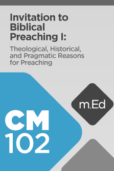 Invitation to Biblical Preaching I