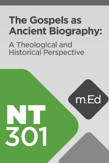 The Gospels as Ancient Biography