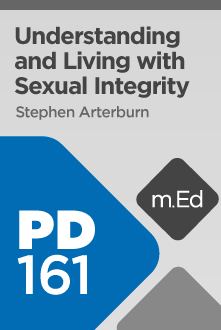 Understanding and Living with Sexual Integrity