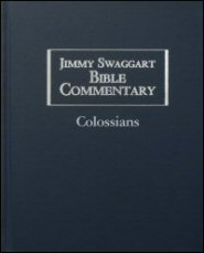 Jimmy Swaggart Bible Commentary: Colossians