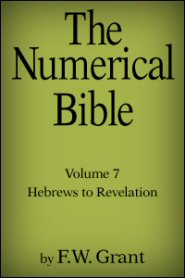 The Numerical Bible Vol. 7: Hebrews to Revelation