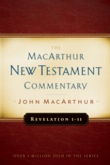 Revelation 1–11: The MacArthur New Testament Commentary