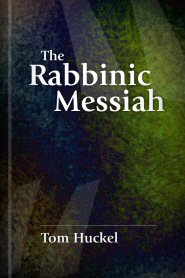 The Rabbinic Messiah