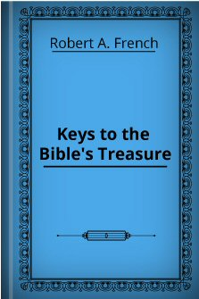 Keys To The Bible's Treasures