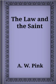 The Law and the Saint