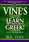 Vine's You Can Learn New Testament Greek!