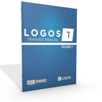 Logos Bible Software Training Manual, Volume 2