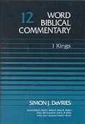 Word Biblical Commentary, Volume 12: 1 Kings: Second Edition