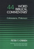 Word Biblical Commentary, Volume 44: Colossians, Philemon